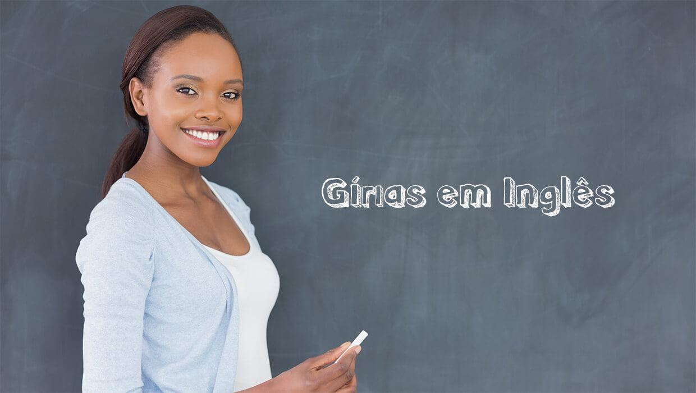Gírias em Inglês