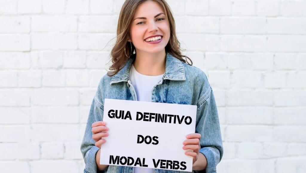 Guia Definitivo dos Modal Verbs