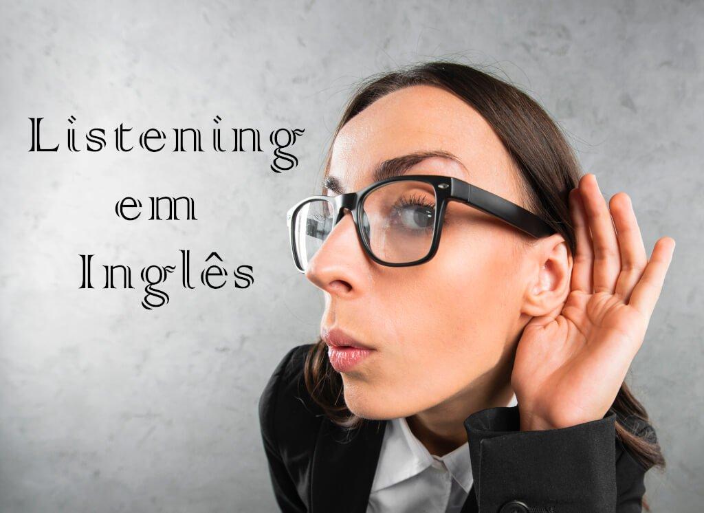 Listening em Inglês