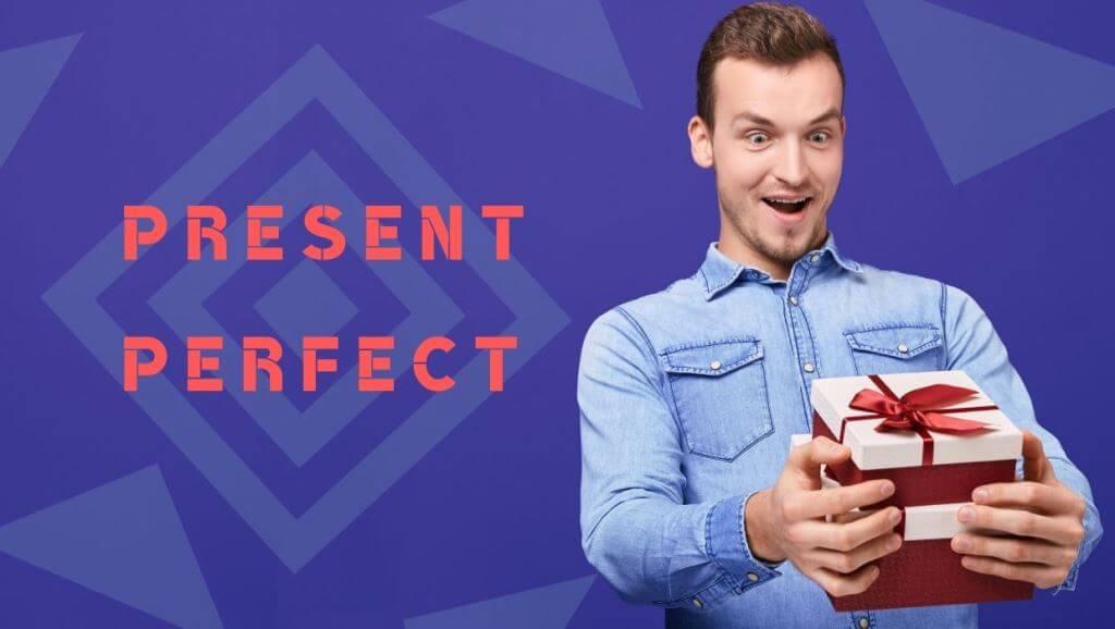 Present Perfet
